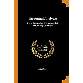 Structural Analysis: A New Approach to Flow Analysis in Optimizing Compliers