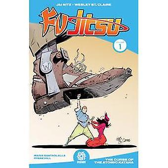 Fu Jitsu: Volume 1