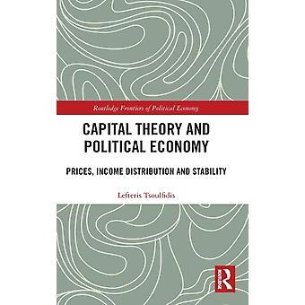 Capital Theory and Political Economy by Tsoulfidis & Lefteris University of Macedonia & Greece