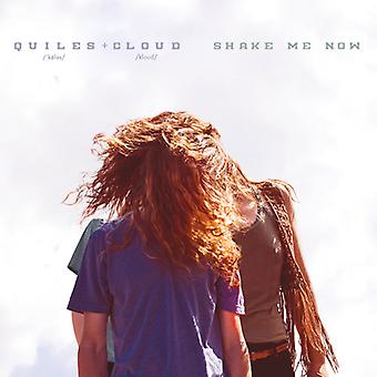 Quiles & Cloud - Shake Me Now [CD] USA import