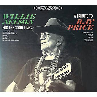 Willie Nelson - For the Good Times: un tributo a la importación de los E.e.u.u. de Ray Price [CD]