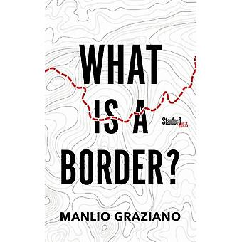 What Is a Border? by Manlio Graziano - 9781503605398 Book