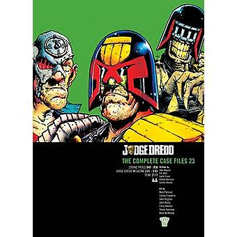 Döma Dredd - den kompletta mål filer - v. 23 av John Wagner - Mark Mil