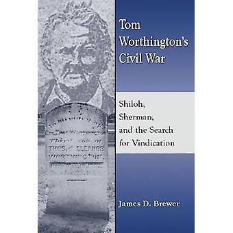 توم ورثينجتون الحرب الأهلية-شيلوه-شيرمان--والبحث عن السادس