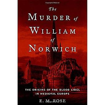 Drapet på Vilhelm av Norwich: opprinnelsen til blod ærekrenkelse i middelalderens Europa