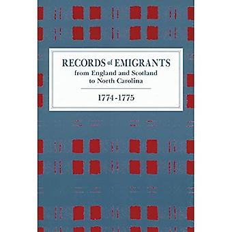 Records of Emigrants from England and Scotland to North Carolina, 1774-1775