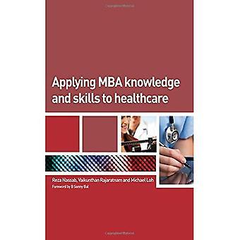 Anvende MBA viden og færdigheder til sundhedspleje