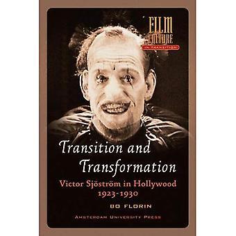 Transitie en transformatie: Victor Sjostrom in Hollywood 1923-1930 (filmcultuur in overgang)