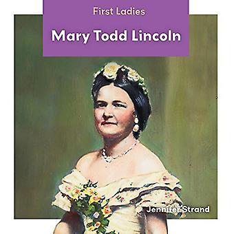 Mary Todd Lincoln (primeras damas)