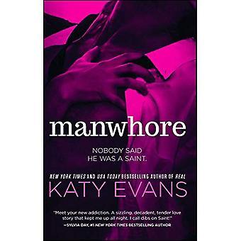Manwhore (The Manwhore Series)