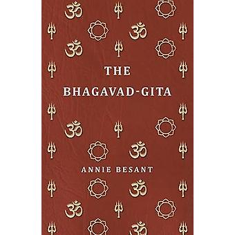 The BhagavadGita by Besant & Annie Wood