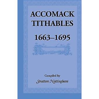 Accomack Tithables 16631695 ved Nottingham & Stratton