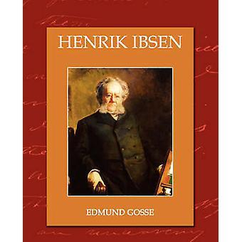 Henrik Ibsen by Gosse & Edmund