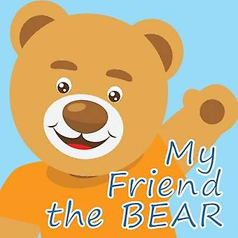 My Friend the Bear by Jenkinson & Allison