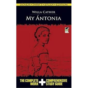 My Antonia by Willa Cather - 9780486482477 Book
