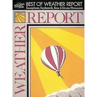 Best of Weather Report - Saxophone - Keyboards - Bass & Drums/Percussi
