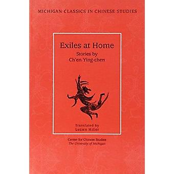 Exiles at Home - Stories by Ch'En Ying-Chen by Ch'En Ying-Chen - Lucie