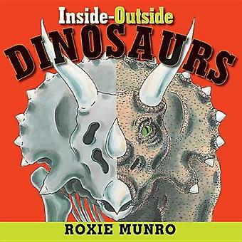 Inside-Outside Dinosaurs by Roxie Munro - 9781503902428 Book
