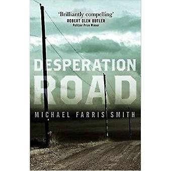Desperation Road by Michael Farris Smith - 9781843449874 Book