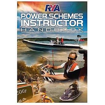 RYA Power Schemes Instructor Handbook (2nd Revised edition) - 9781906