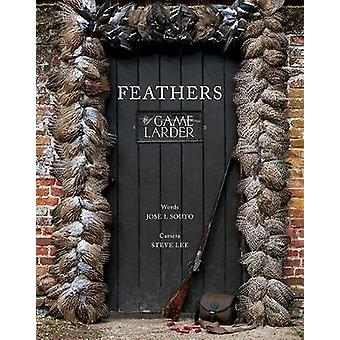 Feathers - The Game Larder by Feathers - The Game Larder - 978191072373