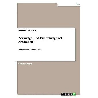 Advantages and Disadvantages of Arbitration by Hamed Abbaspur - 97836