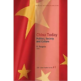 China Today - Politics - Society & Culture by M. Rasgotra - 9788171888