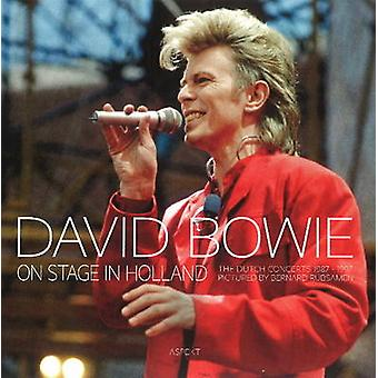 David Bowie - On Stage in Holland by Bernard Rubsamen - 9789461539625