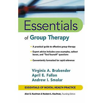 Essentials of Group Therapy by Virginia M. Brabender - Andrew I. Smol