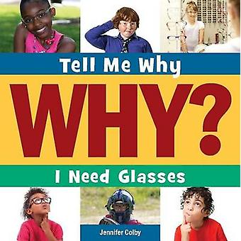 I Need Glasses by Jennifer Colby - 9781633626133 Book