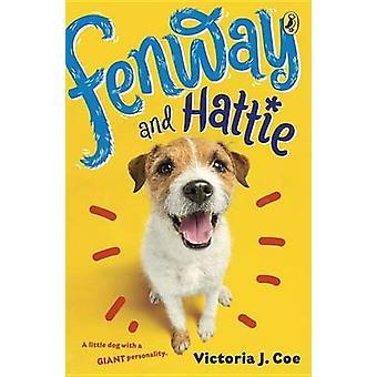 Fenway and Hattie by Victoria J Coe - 9780147514905 Book