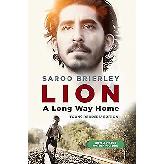 Lion - A Long Way Home Young Readers' Edition by Saroo Brierley - 9780
