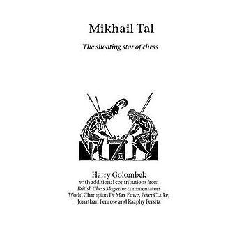Michail Tal de schiet ster van Schaken door Golombek & Harry