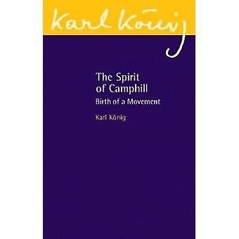 Spirit of Camphill by Karl Knig