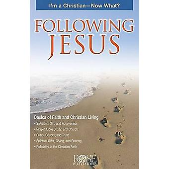 Following Jesus Pamphlet - I'm a Christian - Now What? by Rose Publish