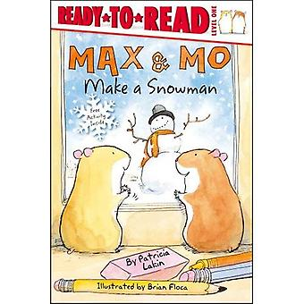 Max & Mo Make a Snowman (Ready-To-Read - Level 1)