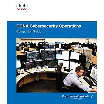 CCNA Cybersecurity Operations Companion Guide by Cisco Networking Academy