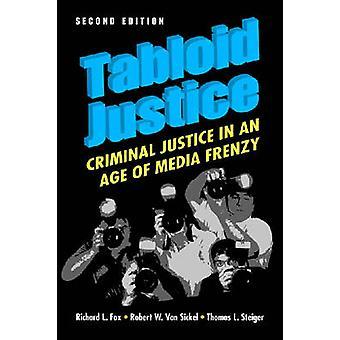 Tabloid Justice by Richard Logan Fox