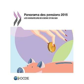Panorama des pensioner 2015 Les indicateurs de lOCDE et du G20 av OECD
