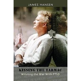 Kissing the Tarmac by Hansen & James