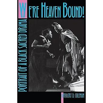 Were Heaven Bound by Coleman & Gregory