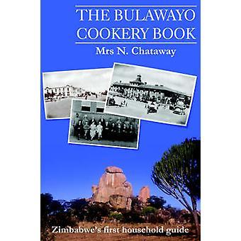 The Bulawayo Cookery Book by Saffery & David