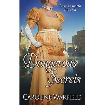 Dangerous Secrets by Warfield & Caroline