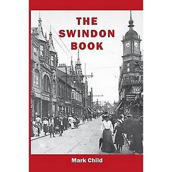 The Swindon Book by Child & Mark