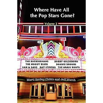 Where Have All the Pop Stars Gone  Volume 2 by Childs & Marti Smiley