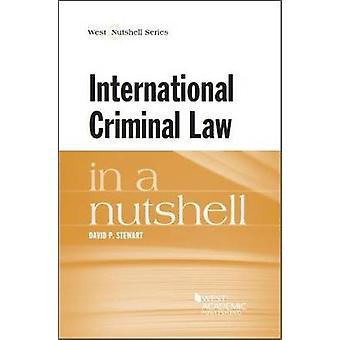 International Criminal Law in a Nutshell by David Stewart - 978031414