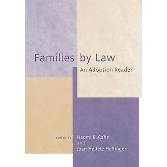 Families by Law - An Adoption Reader by Naomi R. Cahn - 9780814715895