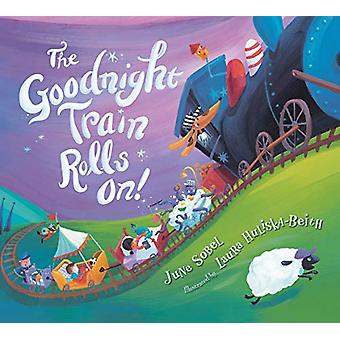 Goodnight Train Rolls On! (Board Book) door juni Sobel - 9781328499141