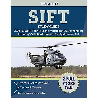 SIFT Study Guide 2018-2019 - SIFT Test Prep and Practice Test Question