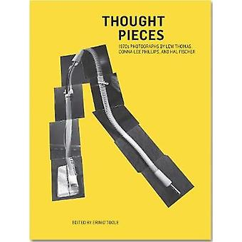 Thought Pieces - 1970s Photographs by Lew Thomas - Hal Fischer and Don